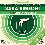 Sara Simeoni: Ti porto in volo (Olimpicamente) | Antonio La Torre, G. Sergio Ferrentino