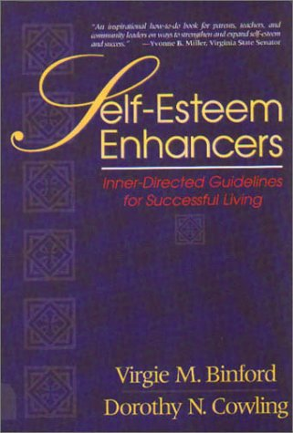 Self-Esteem Enhancers:  Inner Directed Guidelines for Successful Living