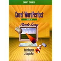 Corel WordPerfect 7.0 for Windows 95 Made Easy: Short Course (Word Processing Made Easy Series)