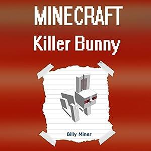 Minecraft Killer Bunny: Battle Against the Mighty Killer Bunny Audiobook