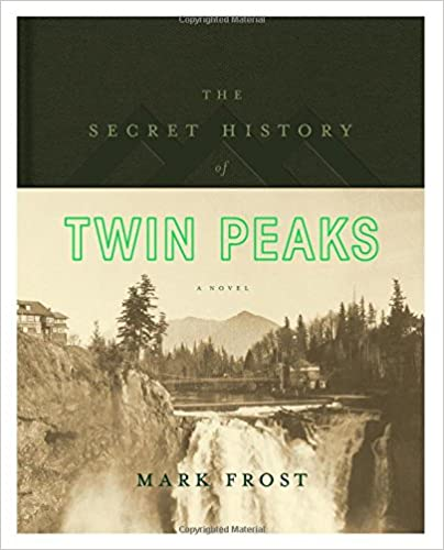 Picture of the cover of The Secret History of Twin Peaks book