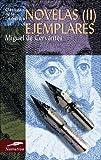 Novelas Ejemplares (II), Miguel de Cervantes Saavedra, 8497648021