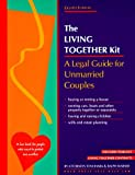 The Living Together Kit: A Legal Guide for Unmarried Couples (8th ed)