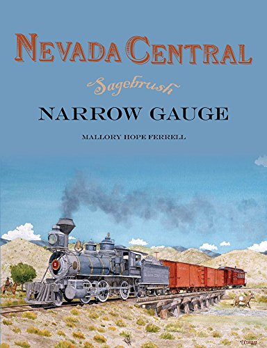 (Nevada Central: Sagebrush Narrow Gauge)