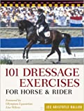 101 Dressage Exercises for Horse/Rider (Read & Ride)