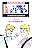 Andrew and Collin's Summer Road Trip, Keith White, 1492763136