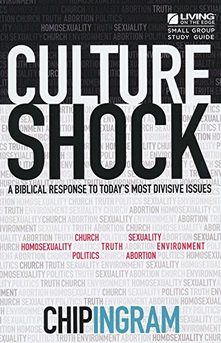 Culture Shock Study Guide - A Biblical Response To Today's M