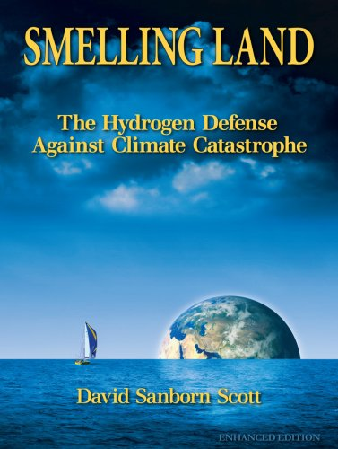 Smelling Land: The Hydrogen Defense Against Climate Catastrophe - Enhanced Edition (Best Smelling City In The World)