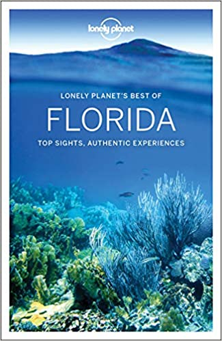 Lonely Planet Best Of Florida Travel Guide Amazon Co Uk Lonely