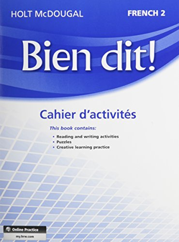Holt French Level (Bien dit!: Cahier d'activités Student Edition Level 2 (French Edition))