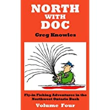 North With Doc — Volume Four