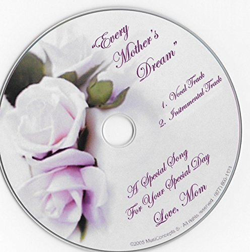 Every Mother's Dream: Mother to Daughter Song on a Gift CD for Weddings, Birthdays & Special Occasions - From Wedding Music Central