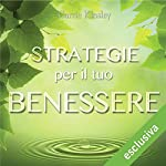 Strategie per il tuo benessere | Carrie Kinsley