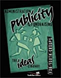 Administration, Publicity, and Fundraising, Youth Specialties Staff, 0310220394