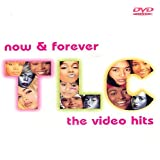 TLC: Now & Forever - The Video Hits
