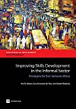 img - for Improving Skills Development in the Informal Sector: Strategies for Sub-Saharan Africa (Directions in Development) book / textbook / text book