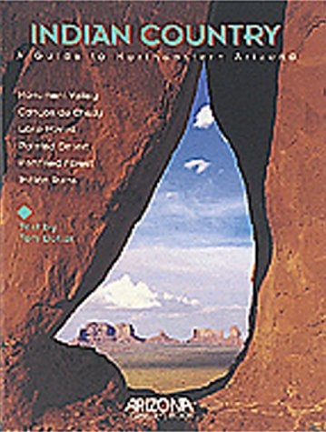 Indian Country: A Guide to Northeastern Arizona