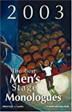 The Best Men's Stage Monologues Of 2003, , 1575253348
