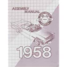 1958 CHEVROLET PASSENGER CAR FACTORY ASSEMBLY INSTRUCTION MANUAL Covers Del Ray, Biscayne, Bel Air, Impala, El Camino, convertibles, Station Wagons, and Sedan Delivery - CHEVY 58