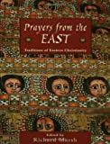 img - for Prayers from the East: Traditions of Eastern Christianity book / textbook / text book