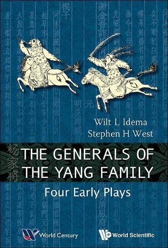 The Generals of the Yang Family: Four Early Plays by Wilt L Idema