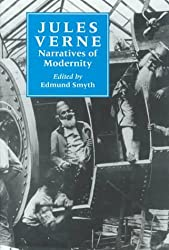 Jules Verne: Narratives of Modernity (Liverpool Science Fiction Texts & Studies)