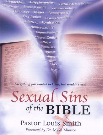 Sexual Sins of the Bible: Everything You want to Know but Wouldn't Ask