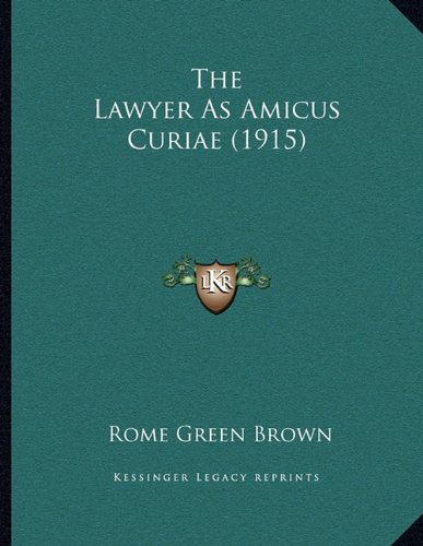 The Lawyer As Amicus Curiae (1915) pdf epub