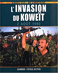 L'invation du Koweït : 2 août 1990