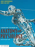 A Laboratory Textbook of Anatomy and Physiology, Anne B. Donnersberger and Anne Lesak Scott, 0763726567
