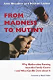 From Madness to Mutiny, Amy Neustein and Michael Lesher, 1555536565