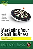 Marketing Your Small Business, Marshall E. Reddick, 1563824973