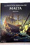 img - for La heroica defensa de Malta book / textbook / text book