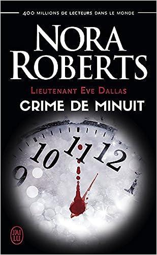 Lieutenant Eve Dallas - Tome 7.5 : Crime de minuit de Nora Roberts 511DNNcmGBL._SX307_BO1,204,203,200_