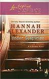Under Suspicion (Hideaway, Book 6)