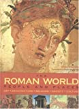 img - for The Roman World: People and Places: Art, Architecture, Religion, Society and Culture book / textbook / text book