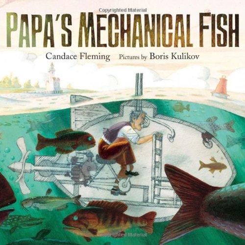 Papas Mechanical Fish Candace Fleming product image