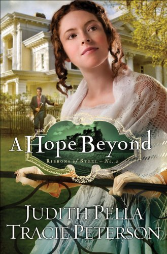 A Hope Beyond Ribbons Of Steel Book 2 Kindle Edition By Judith