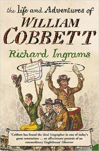 the life and adventures of william cobbett ingrams richard