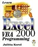 Learn MS Excel 2000 VBA Programming, Julitta Korol, 1556227035