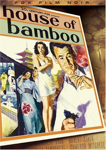 - House of Bamboo (Fox Film Noir)