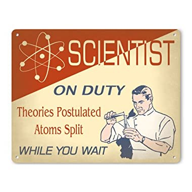 Funny Metal Science Sign - Scientist On Duty (Male Edition)