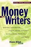 Free Money for Writers, Diane Billot, 0805053123