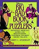 Disney's Big Bad Book of Puzzlers, Karen Anderson, 0786840323
