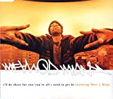 I'll Be There For You / You're All I Need To Get By - Method Man Featuring Mary J. Blige CDS