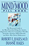 The Mind/Mood Pill Book, Robert E. Hales and Dianne Hales, 0553380044