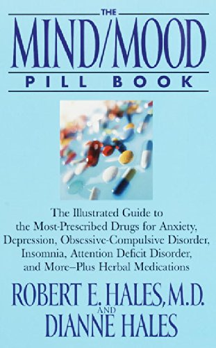 The Mind/Mood Pill Book: The Illustrated Guide to the Most-Prescribed Drugs for Anxiety, Depression, Obsessive-Compulsive Disorder, Insomnia, A: Amazon.es: ...