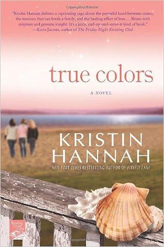 True Colors Kristin Hannah 9780312364106 Amazon Com Books