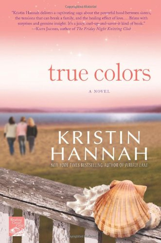 True Colors: Kristin Hannah: 9780312364106: Amazon.com: Books