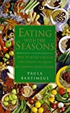Eating with the Seasons, Paula Bartimeus, 1862042012